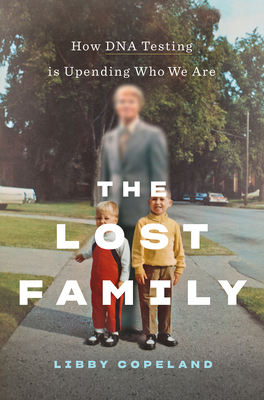 """Cover of """"The Lost Family"""" by Libby Copeland."""